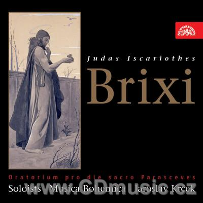 BRIXI F.X. (1732-71) JUDAS ISCARIOT (Oratorio for the Holy feast of Good Friday) / L.Verne