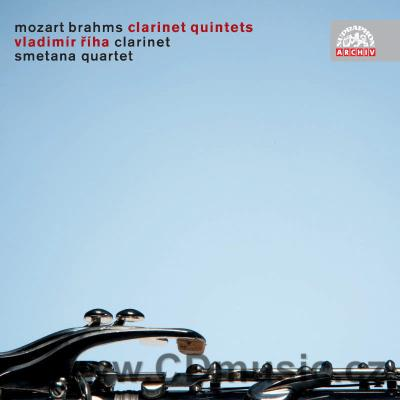 MOZART W.A., BRAHMS J. QUINTETS FOR CLARINET AND STRINGS /  V.Říha, Smetana Quartet