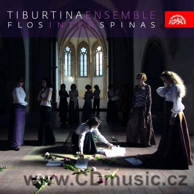 TIBURTINA ENSEMBLE - FLOS INTER SPINAS / Tiburtina Ensemble, H.Blažíková gothic harp