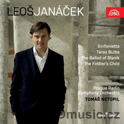 JANÁČEK L. SINFONIETTA, TARAS BULBA, THE BALLAD OF BLANÍK, THE FIDDLER'S CHILD / PRSO / T.