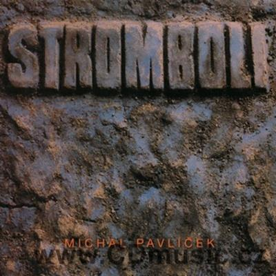 STROMBOLI - JUBILEJNÍ EDICE 1987-2012 (remastered from original master tapes)
