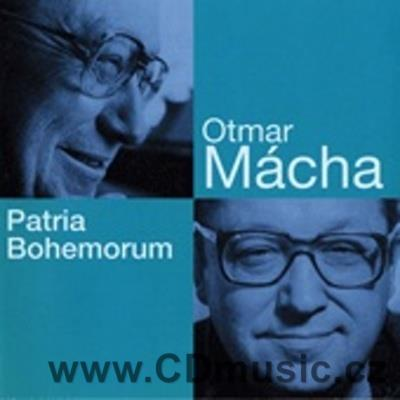MÁCHA O. PATRIA BOHEMORUM oratorio, VARIATIONS ON THE THEME AND DEATH OF JAN RYCHLÍK...