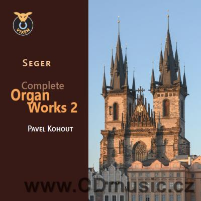 SEGER J.N.F. (1716-1782) COMPLETE ORGAN WORKS Vol.2 / P.Kohout, Our Lady Before the Týn