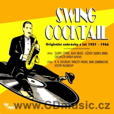 SWING COCKTAIL - ORIGINAL CZECH SWING RECORDINGS 1937-46