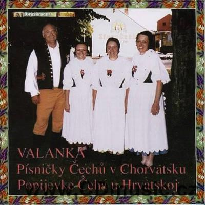 VALANKA - CZECH SONGS IN CROATIA / M.Vencl